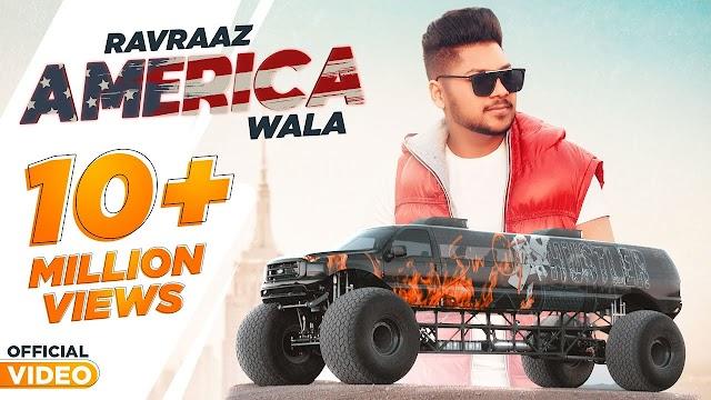 America Wala Lyrics- Ravraaz