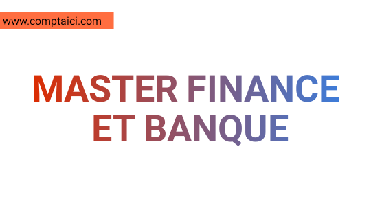 Le Master de finance et banque