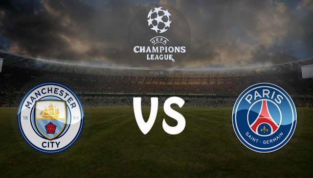 Watch Match Paris Saint Germain vs Manchester City Live Streaming UEFA Champions League