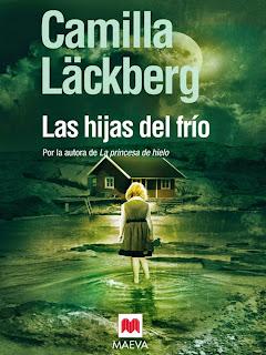 Descargar Las Hijas Del Frío - Camilla Läckberg