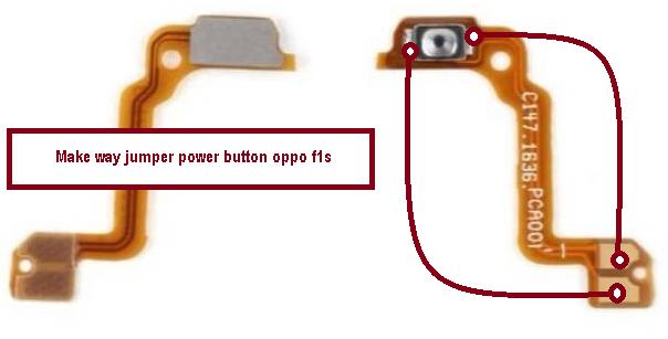 Way Jumper Solution Power Button Oppo F1s Not Work