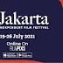 Edisi Perdana Jakarta Independent Film Festival akan Terselenggara pada 19-26 Juli