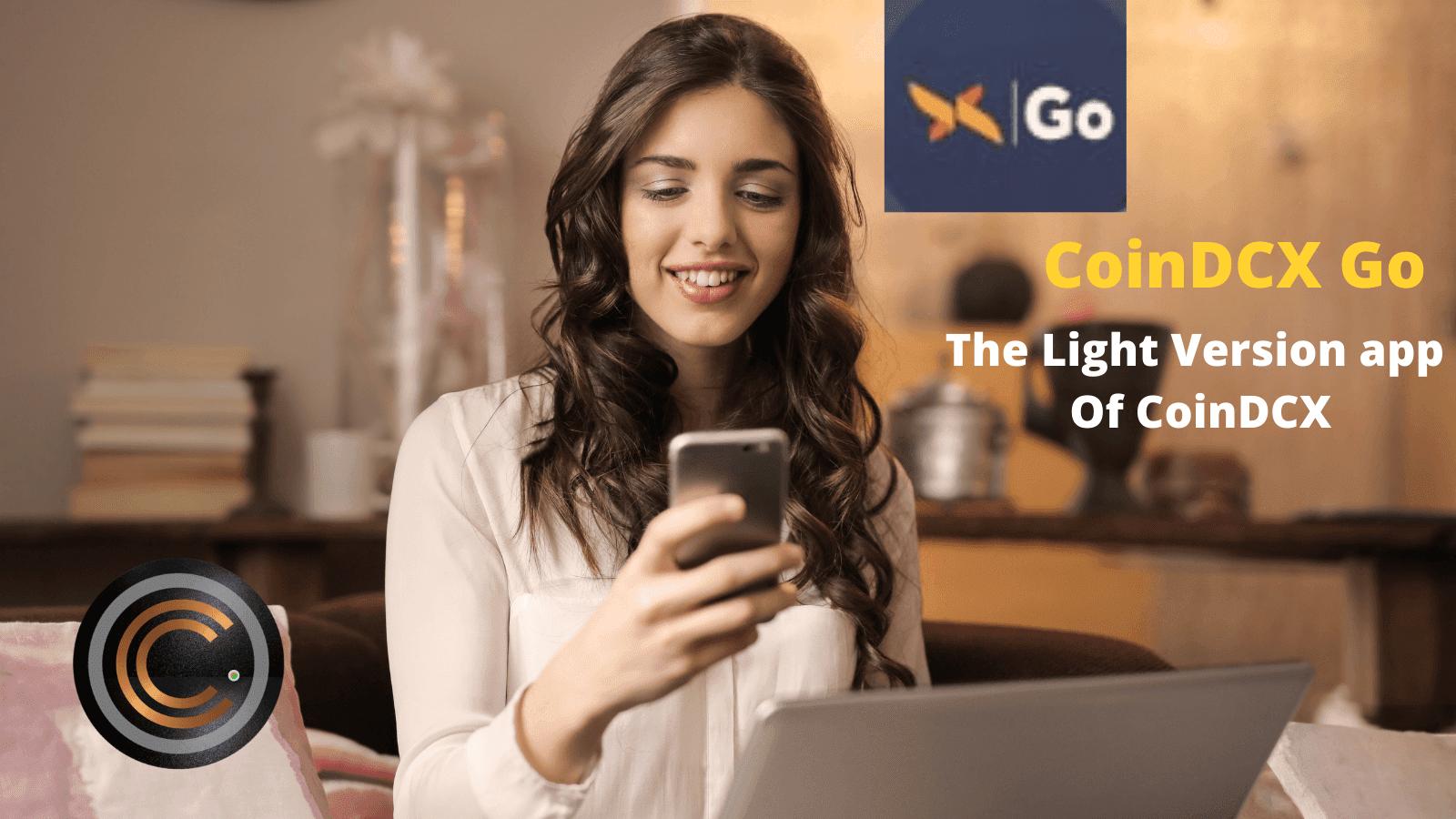 CoinDCX Go: - Light version application of CoinDCX