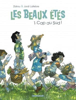 http://aliasnoukette.fr/les-beaux-etes-1-cap-au-sud-zidrou-lafebre/
