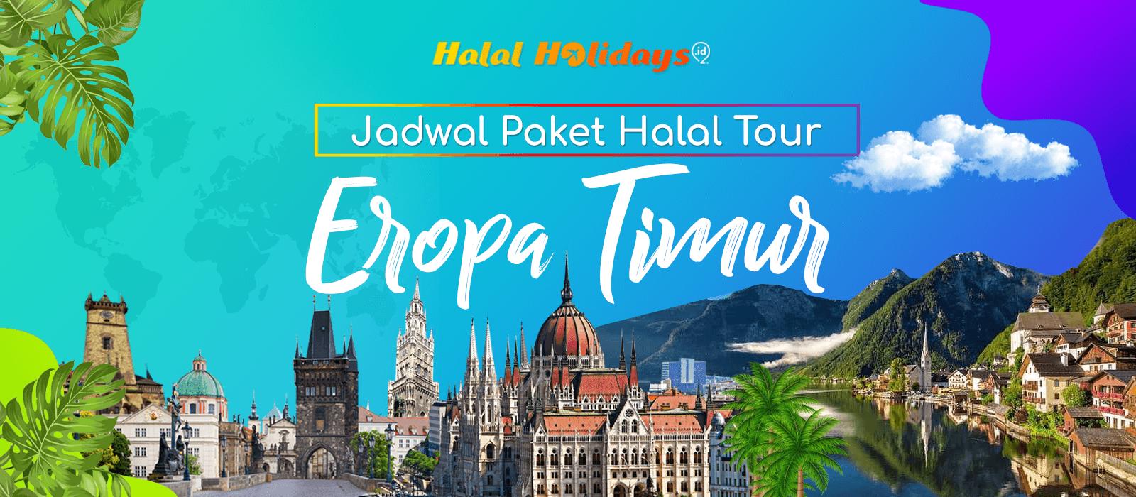 Paket Wisata Halal Tour Eropa Timur Murah Tahun 2020