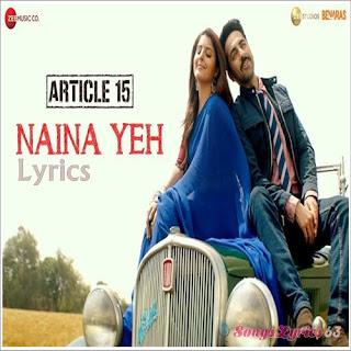 Naina Yeh Lyrics Article 15 [2019]
