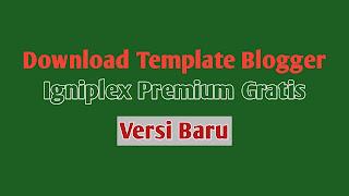 template Igniel Premium Gratis, Template Igniplex Premium Gratis,