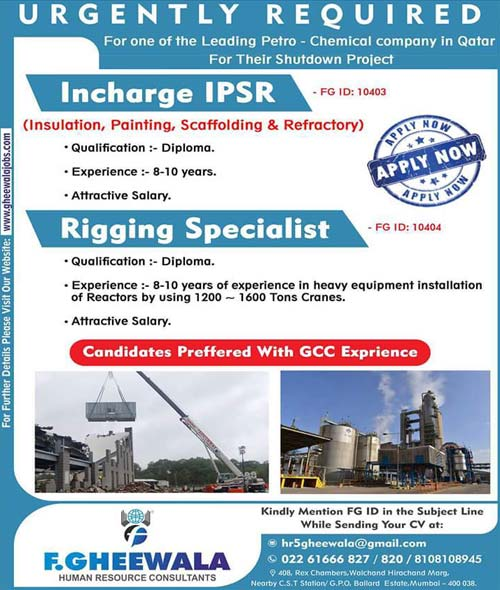 Qatar Shutdown Jobs | IPSR Incharge | Rigging Specialist | F.Gheewala HR Consultants