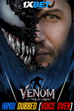 Venom 2: Let There Be Carnage (2021) 750MB Full Hindi (Voice Over Dubbed) Dual Audio Movie Download 720p CAMRip [1XBET]