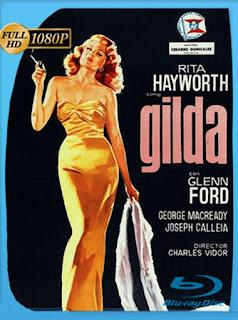 Gilda [1946] HD [1080p] Latino [GoogleDrive] SilvestreHD