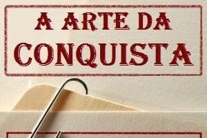 Curso a Arte da Conquista