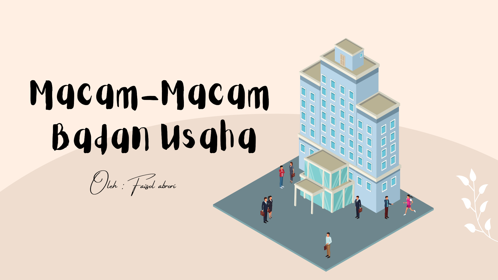 Macam-Macam Badan Usaha di Indonesia