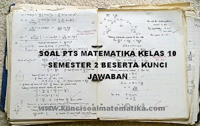 soal uts matematika kelas 10 semester 2
