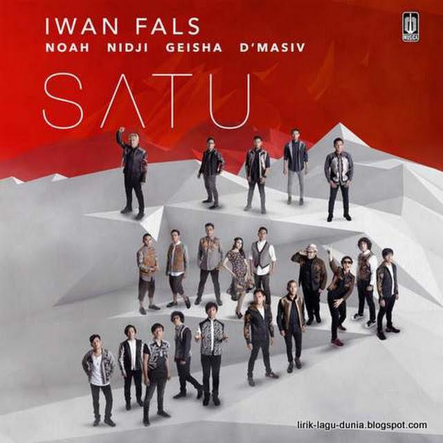 Kumpulan Lagu Iwan Fals - Album Satu feat. Noah, Nidji, Geisha, d'Masiv