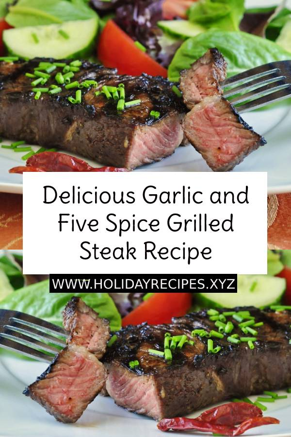 Delicious Garlic and Five Spice Grilled Steak Recipe | Best Steak Recipe | Grilled Steak Recipe | Easy Steak Recipe | Easy dinner recipe | Best Main Dish Recipe #grilledsteak #grilled #steak #steakrecipe #delicious #garlic #grilledrecipe #maindish #dish #dinnerrecipe #easydinnerrecipe #beststeak #bestrecipe #bestdinnerrecipe