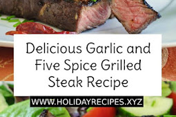 Delicious Garlic and Five Spice Grilled Steak Recipe
