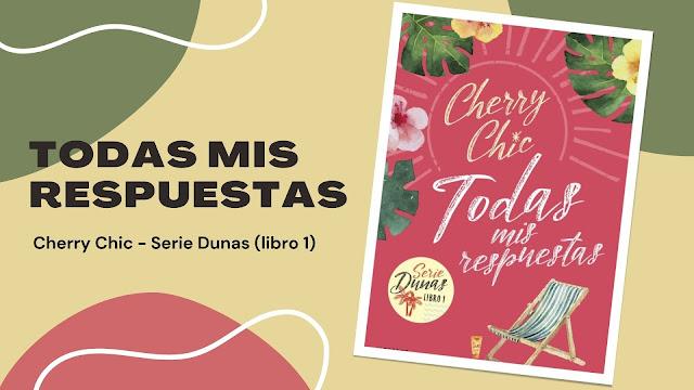 Reseña libro Todas Mis Respuesta Cherry Chic