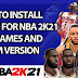 HOW TO PUT MOD/INSTALL MODS IN NBA 2K21 STEAM AND EPIC GAMES VERSION   BEGINNERS GUIDE