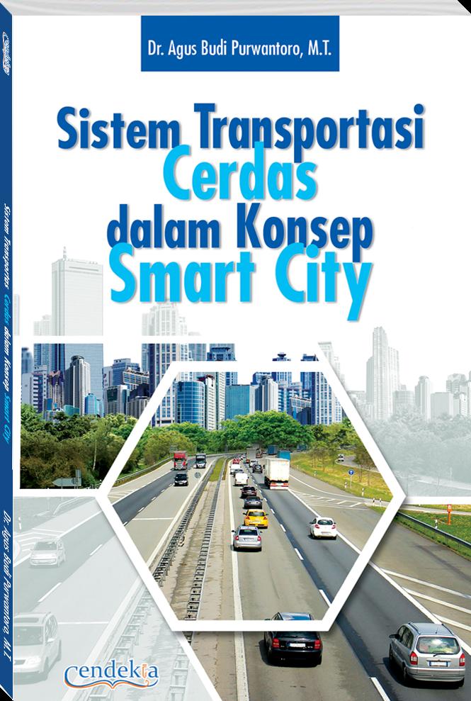 Sistem Transportasi Cerdas dalam Konsep Smart City