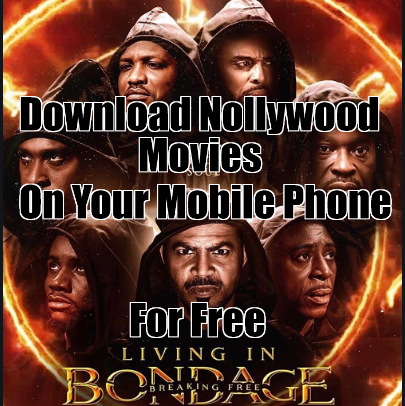 Best Websites To Download Nollywood Movies For Free On Your Mobile Phone, Tablet And Computer
