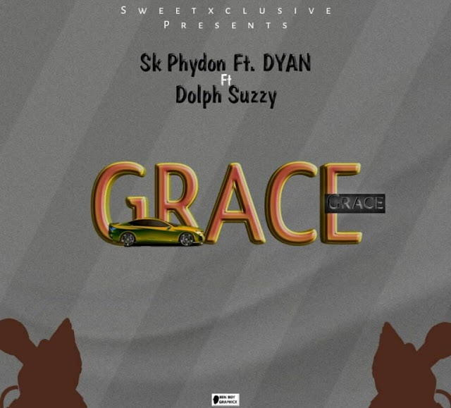 Music: GRACE - SK phydon ft DYAN x Dolph Suzzy.
