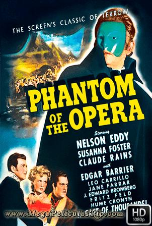 El Fantasma De La Opera (1943) [1080p] [Latino-Ingles] [MEGA]