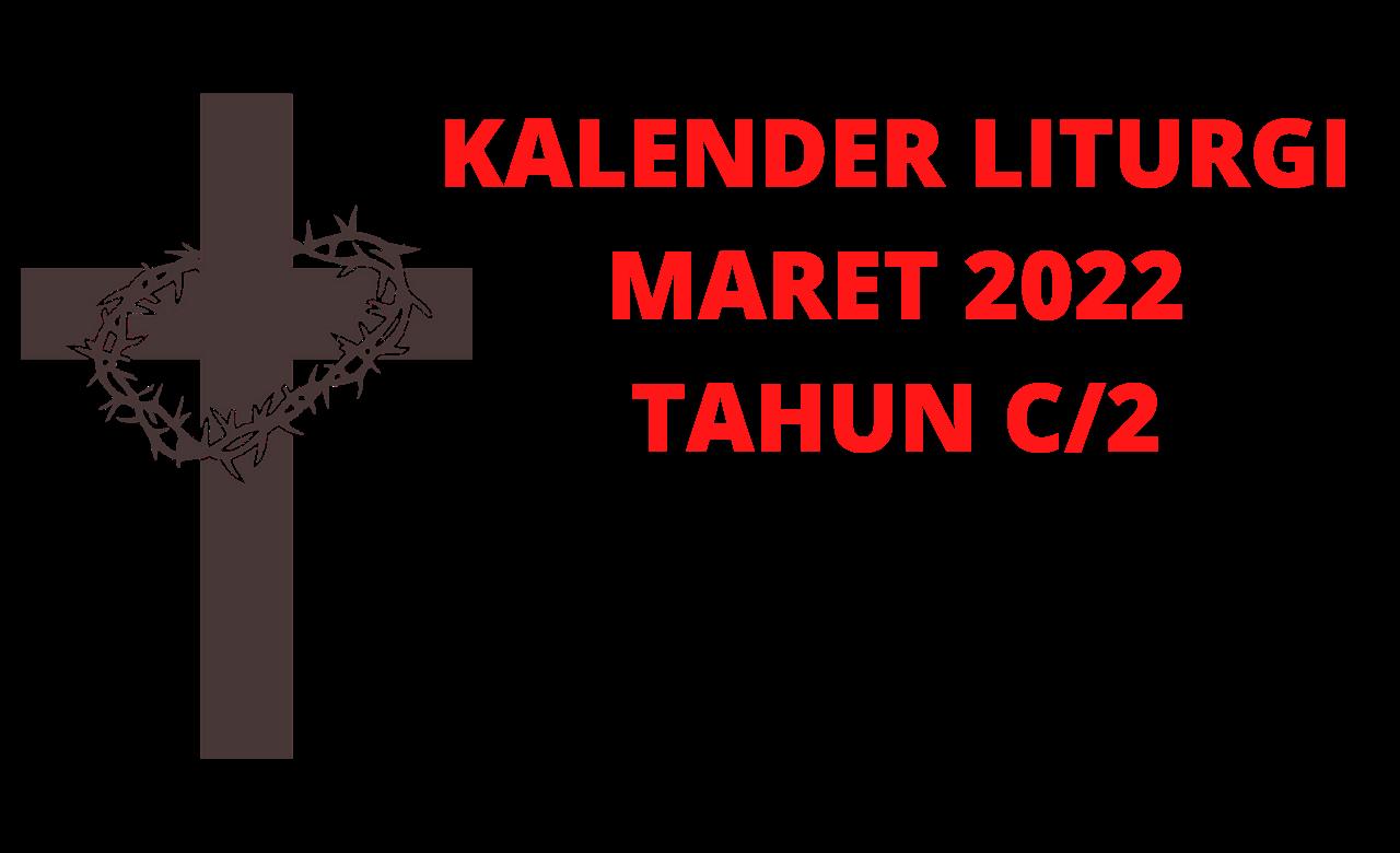 Kalender, Liturgi, Maret, 2022, Kalender Liturgi, Maret 2022, Katolik, Kalender Ekaristi