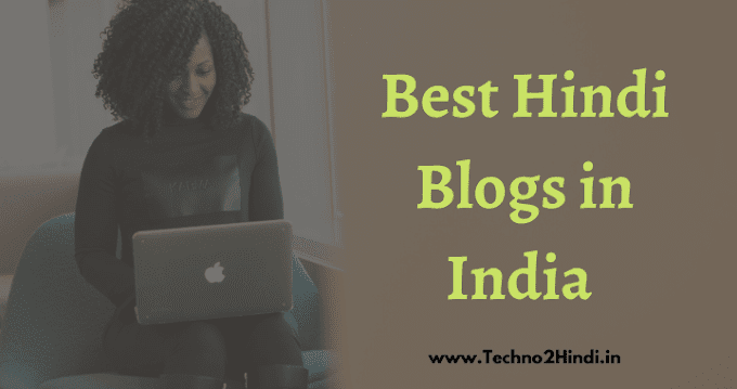 Top Popular Best Hindi Blogs in India 2020 in Hindi