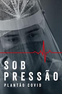 Review – Sob Pressão: Plantão Covid