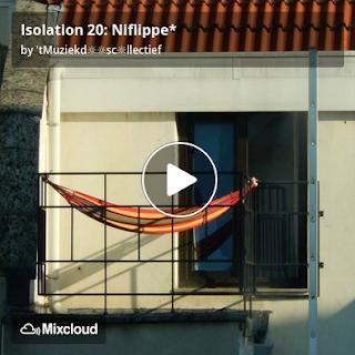 https://www.mixcloud.com/straatsalaat/isolation-20-niflippe/