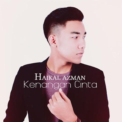 Haikal Azman - Kenangan Cinta MP3