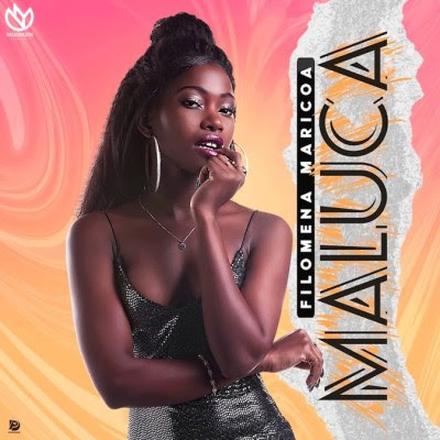 Filomena Maricoa - Maluca (Prod. Dayton Beatz)