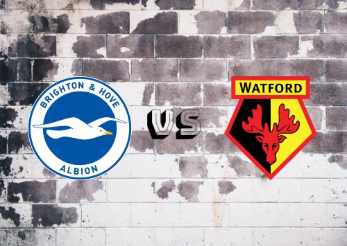 Brighton & Hove Albion vs Watford  Resumen