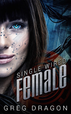 Single Wired Female, Greg Dragon. Book Review, In Tori Lex