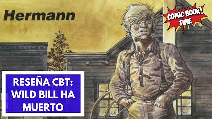 "Cómic reseña: ""Wild Bill ha muerto"" de Hermann"