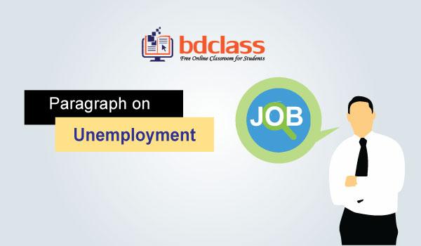 paragraph on unemployment problem