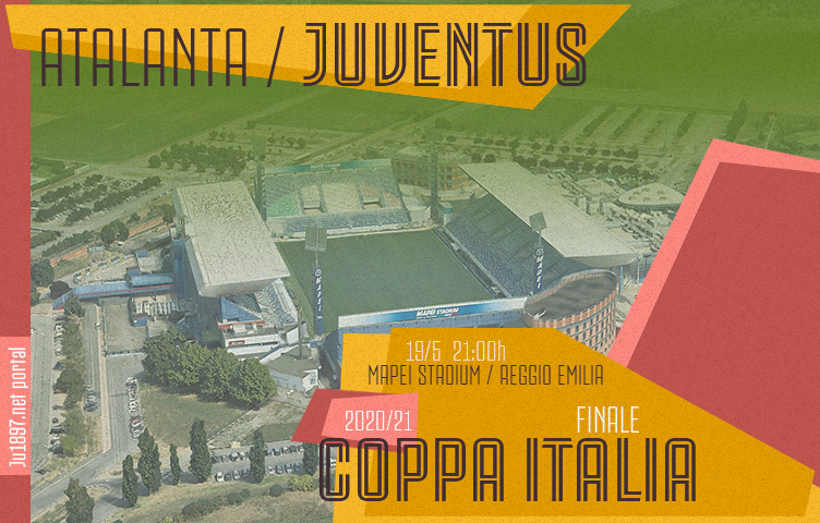 Coppa Italia 2020/21/ finale / Atalanta - Juventus, srijeda, 21h
