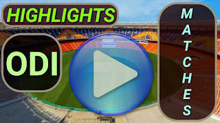 ODI Matches Highlights Videos