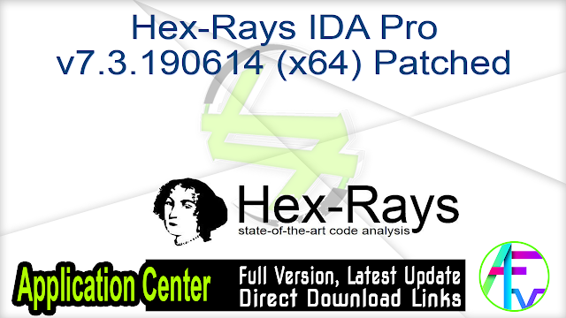 Hex-Rays IDA Pro v7.3.190614 (x64) Patched