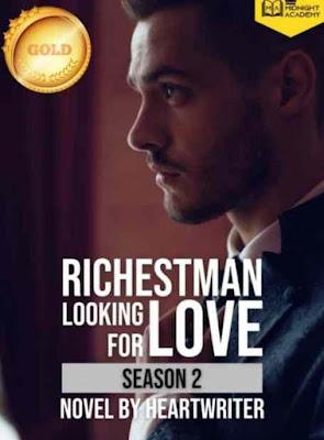Novel Richest Man Looking for Love 2 Karya Heartwriter Full Episode