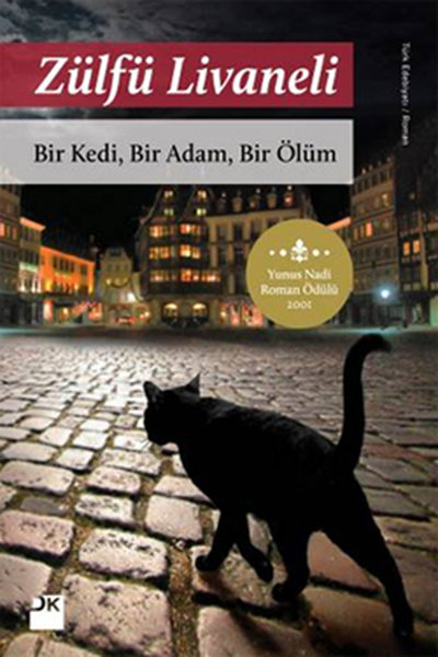 Bir Kedi, Bir Adam, Bir Ölüm - Zülfü Livaneli Kitap indir