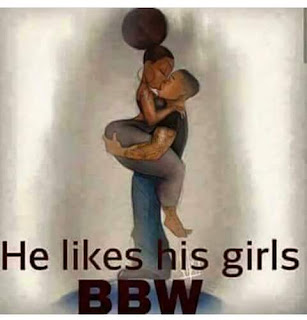 he likes his girls #bbw