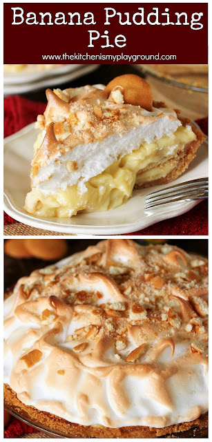 Banana Pudding Pie ~ Vanilla wafer crust with scratch-made vanilla pudding filling, topped with fluffy golden-brown meringue. It's the classic comfort dessert we love, even better - because it's pie!  www.thekitchenismyplayground.com