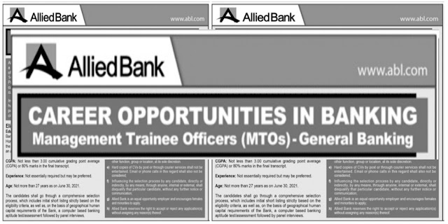 Allied Bank Limited ABL Jobs For Management Trainee Officers( MTOs)- General Banking Multiple Cities Of Pakistan Jobs 2021