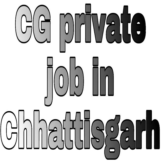 Privete Job In Chhattisgarh 2019 - 2020