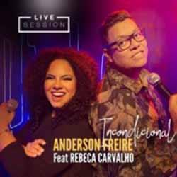 Baixar Música Incondicional - Anderson Freire feat. Rebeca Carvalho Mp3