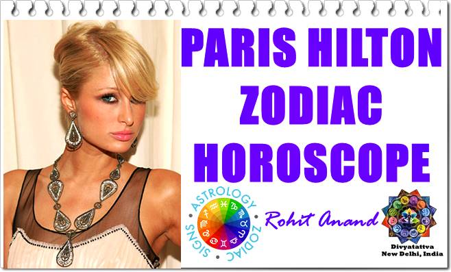 Paris hilton, Paris hilton sexy, Paris hilton hot, PAris hilton zodiac sign, love marriage, kundli predictions