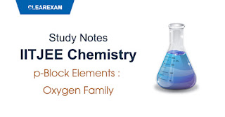 p-Block Elements - Oxygen Family