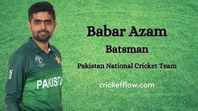 Babar Azam Biography, Facts, Career, Records and Life Story