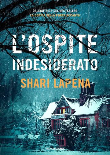 L'ospite indesiderato di Shari Lapena